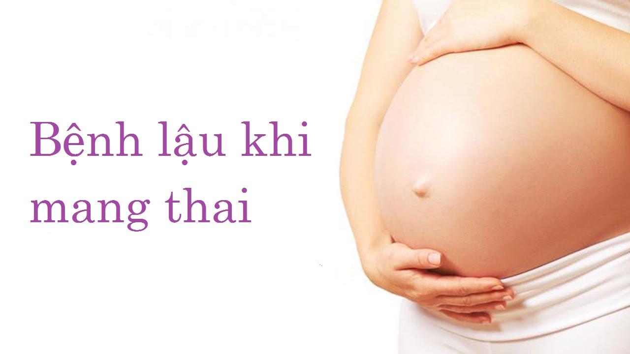 Bệnh lậu khi mang thai