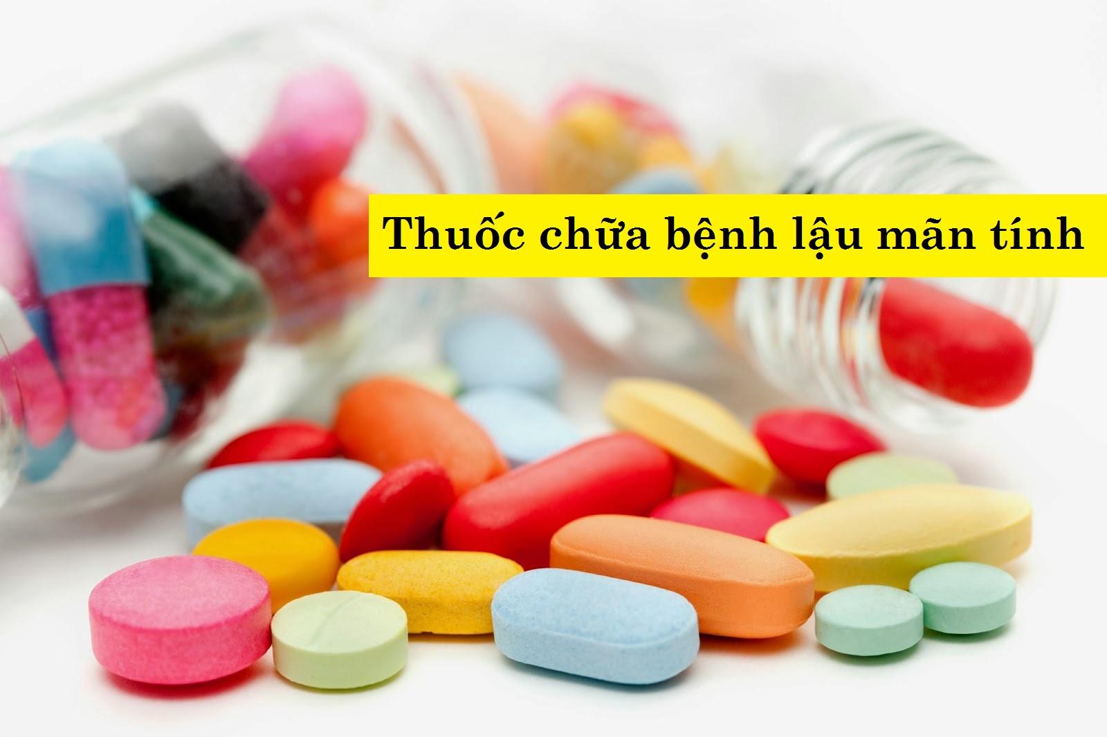 thuốc chữa bệnh lậu mãn tính