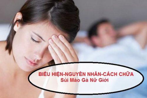 Bệnh sùi mào gà ở nữ và cách chữa trị, triệu chứng bệnh